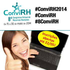As inscrições para o 8º ConviRH continuam abertas